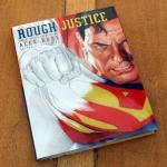 Rough Justice - Alex Ross