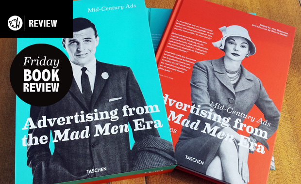 Mid-Century Ads: Advertising from the Mad Men Era - The Book Review