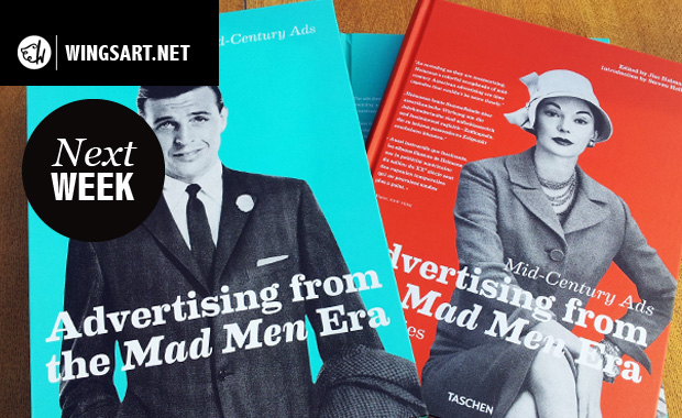 Next Week > Advertising From The Mad Men Era