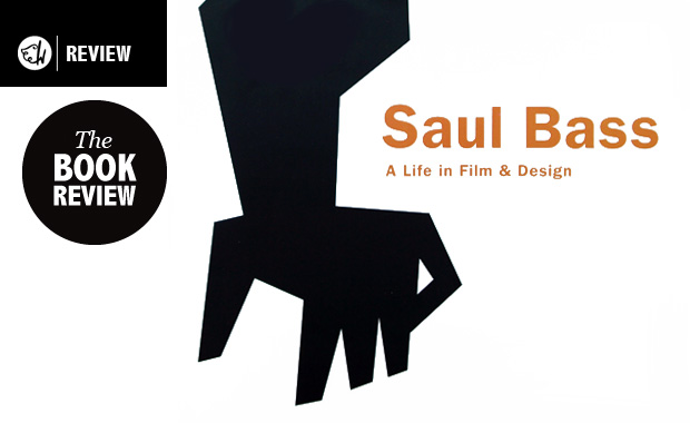 Saul Bass : A life in Film & Design - The Book Review